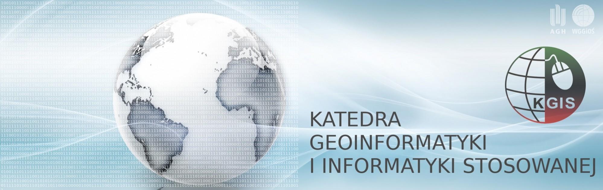 Katedra Geoinformatyki i Informatyki Stosowanej